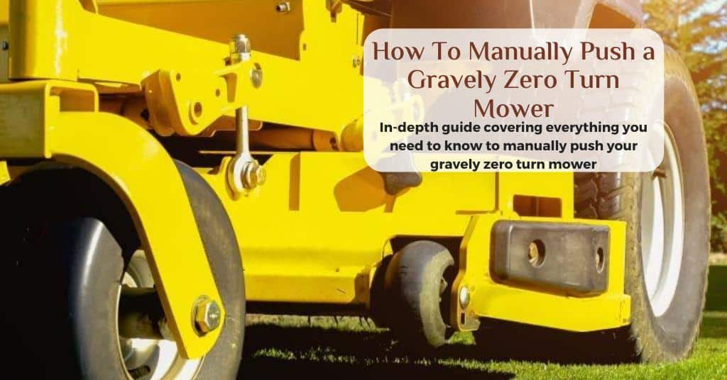 how to manually push a gravely zero turn mower