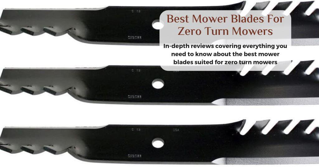 best mower blades for zero turn
