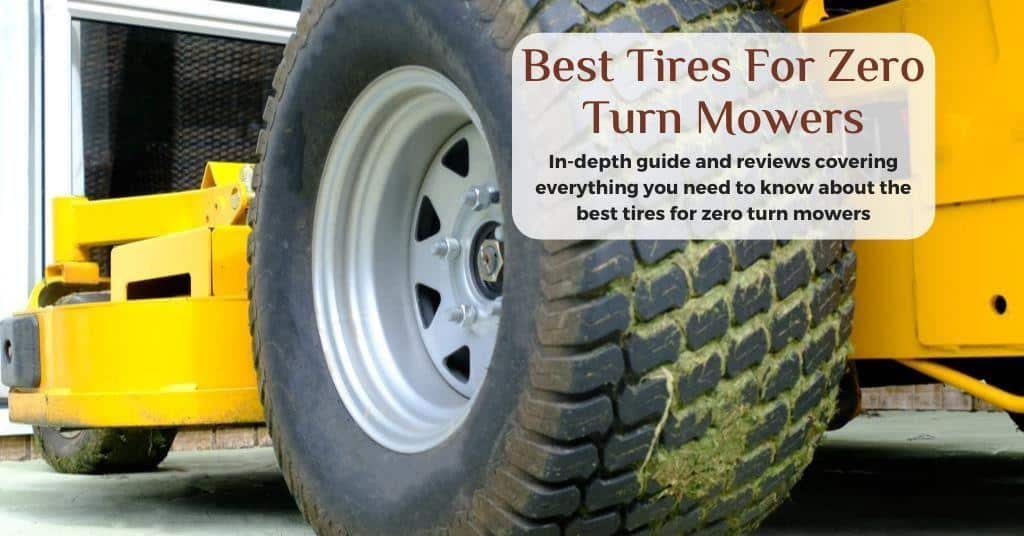 best tires for zero turn mower