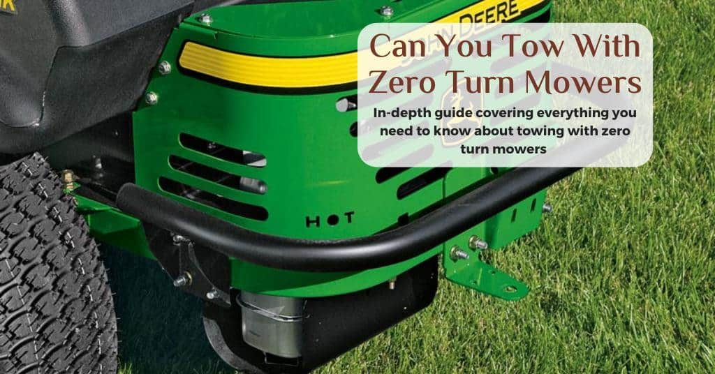 can you tow with a zero turn mower